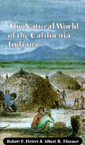 9780520038967: The Natural World of the California Indians (California Natural History Guides)