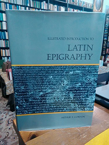 9780520038981: Illustrated introduction to Latin epigraphy