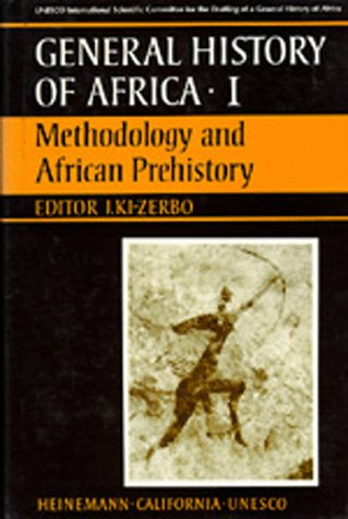 9780520039124: UNESCO General History of Africa, Vol. I: Methodology and African Prehistory