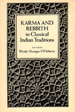 9780520039230: Karma and Rebirth in Classical Indian Traditions