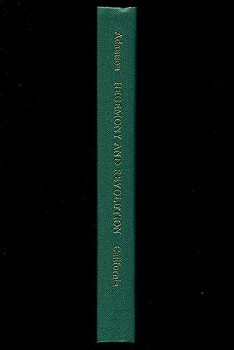 HEGEMONY AND REVOLUTION : A STUDY OF: Adamson, Walter L.