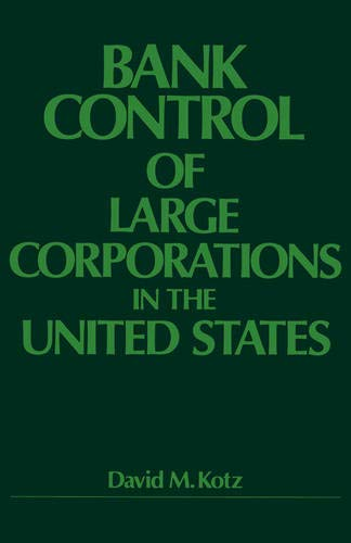 9780520039377: Bank Control of Large Corporations in the United States