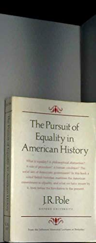 9780520039476: The Pursuit of Equality in American History