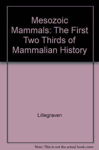9780520039513: Mesozoic Mammals: The First Two-Thirds of Mammalian History