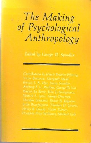 9780520039575: Making of Psychological Anthropology