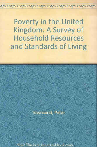 9780520039766: Poverty in the United Kingdom: A Survey of Household Resources and Standards of Living