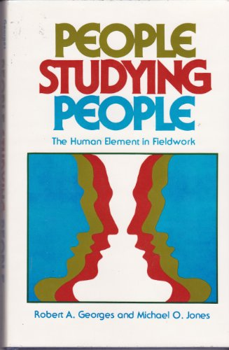 9780520039896: People Studying People: The Human Element in Fieldwork