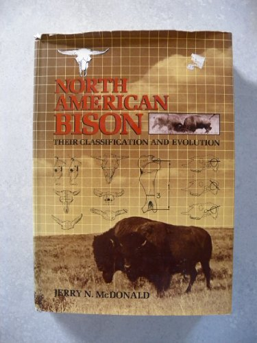 9780520040021: North American Bison: Their Classification and Evolution