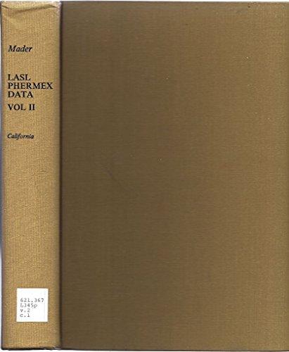 9780520040106: LASL Phermex Data, Vol. II (Los Alamos Scientific Laboratory Series on Dynamic Material Properties)