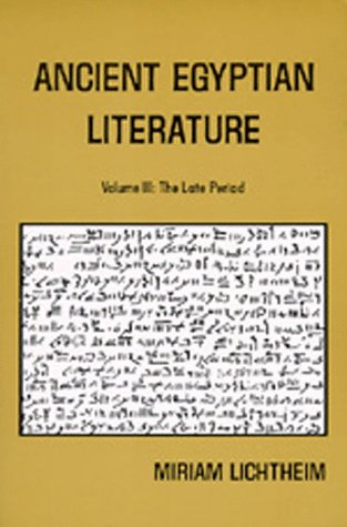 9780520040205: Ancient Egyptian Literature: Volume III: The Late Period: A Book of Readings: Late Period v. 3 (Near Eastern Center, UCLA)