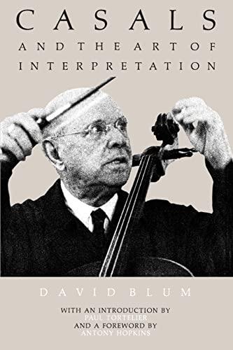 9780520040328: Casals and the Art of Interpretation