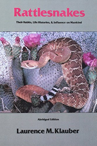 9780520040397: Rattlesnakes: Their Habits, Life Histories, and Influence on Mankind, Abridged edition