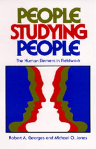 9780520040670: People Studying People: The Human Element in Fieldwork