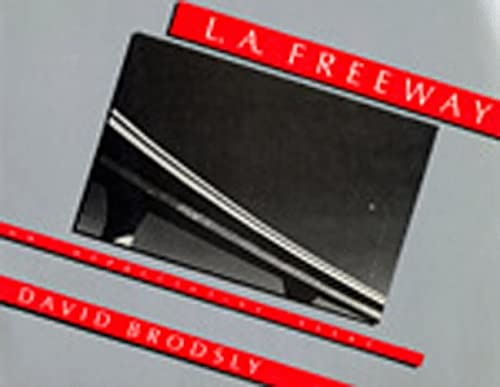 9780520040687: L.A. Freeway: An Appreciative Essay
