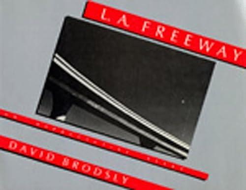 9780520040687: L.A. Freeway: An Appreciative Essay
