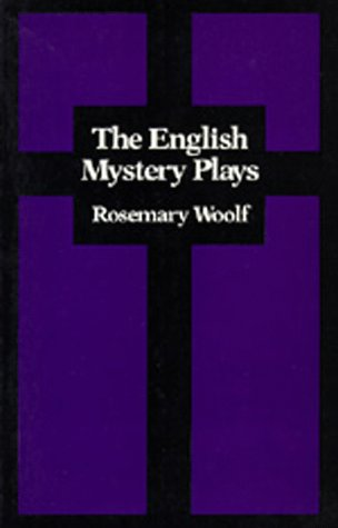 9780520040816: The English Mystery Plays