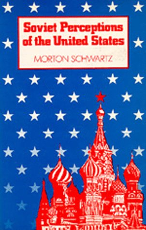 9780520040946: Soviet Perceptions of the United States