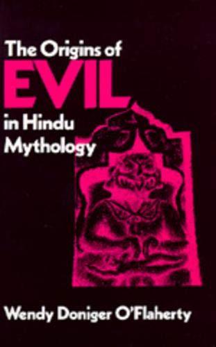 9780520040984: The Origins of Evil in Hindu Mythology (Hermeneutics (Hermeneutics: Studies in the History of Religions)