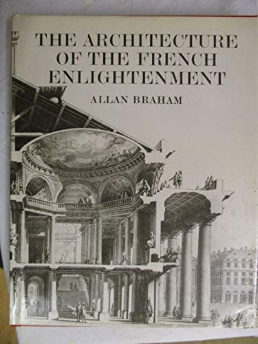 9780520041172: The architecture of the French Enlightenment