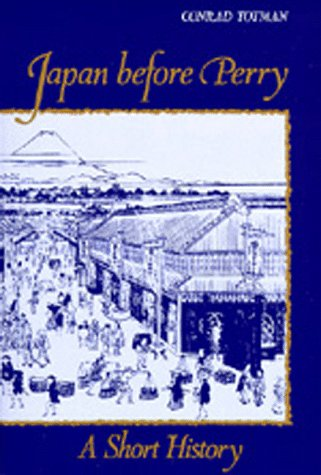 9780520041349: Japan Before Perry: A Short History