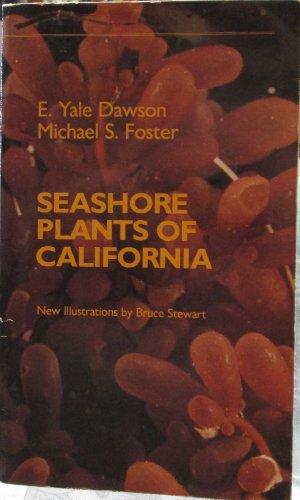 9780520041387: Seashore Plants of California (California Natural History Guides)
