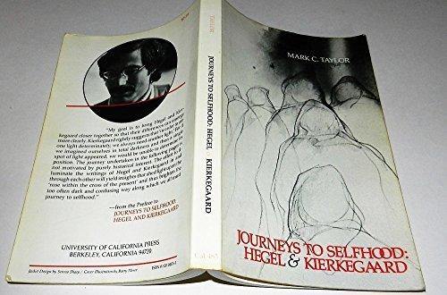 9780520041769: Journeys to Selfhood: Hegel and Kierkegaard