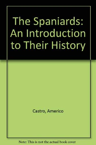 9780520041776: The Spaniards: An Introduction to Their History