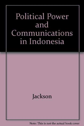 9780520042056: Political Power and Communications in Indonesia
