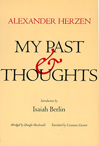 9780520042100: My Past and Thoughts: The Memoirs of Alexander Herzen
