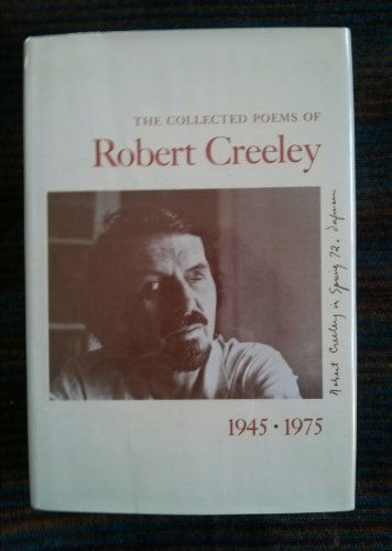 9780520042438: The Collected Poems of Robert Creeley: 1945-1975