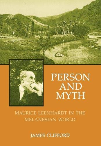 9780520042476: Person and Myth: Maurice Leenhardt in the Melanesian World