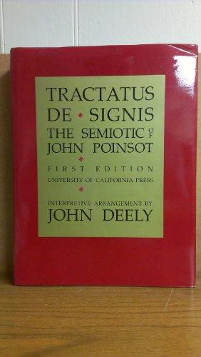 9780520042520: Tractatus De Signis: The Semiotic of John Poinsot