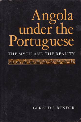 9780520042742: Angola Under the Portuguese (Perspectives on Southern Africa S.)