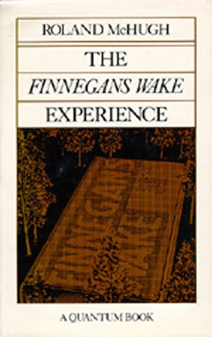 "9780520042988: The ""Finnegans Wake"" Experience (Quantum Books)"