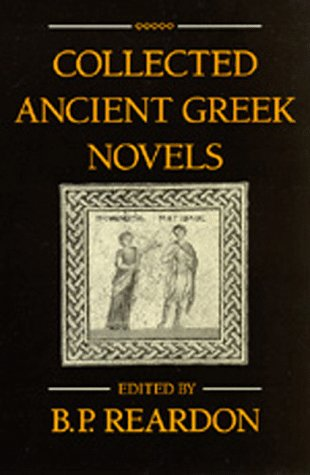 9780520043060: Collected Ancient Greek Novels