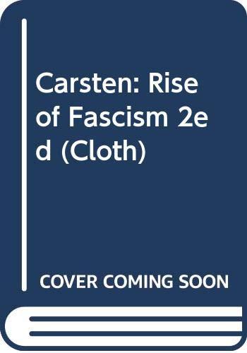 9780520043077: Carsten: Rise of Fascism 2ed (Cloth)
