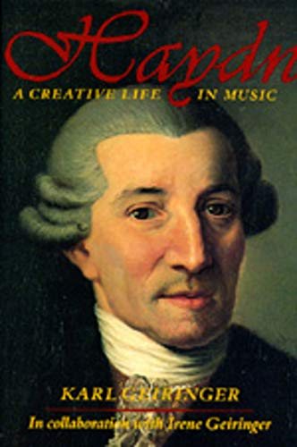9780520043176: Haydn: A Creative Life in Music (Third Revised and Expanded Edition)