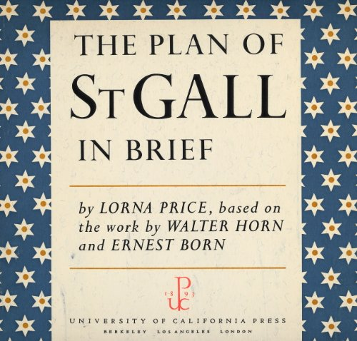 9780520043343: The Plan of St. Gall: In Brief