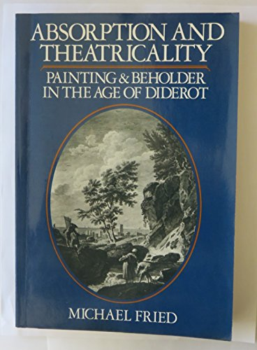 9780520043398: Absorption and Theatricality: Painting and Beholder in the Age of Diderot