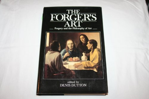 9780520043411: Forger's Art: Forgery and the Philosophy of Art