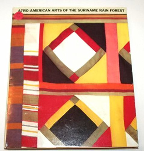 9780520043459: Afro American Arts of the Suriname Rain Forest