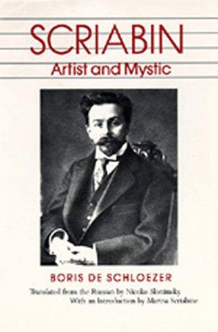 9780520043848: Scriabin: Artist and Mystic