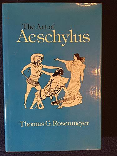 9780520044401: Art of Aeschylus
