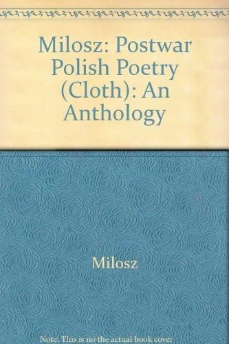 Milosz: Postwar Polish Poetry (Cloth): An Anthology (English and Polish Edition): MILOSZ