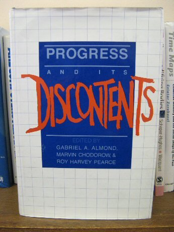 Progress and Its Discontents: Almond, Gabriel A.
