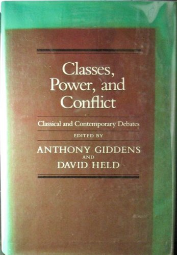 9780520044890: Classes, power, and conflict: Classical and contemporary debates