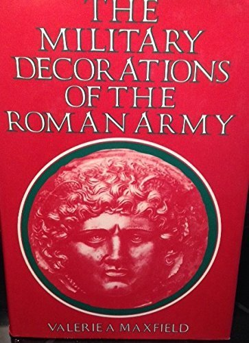 9780520044999: The Military Decorations of the Roman Army