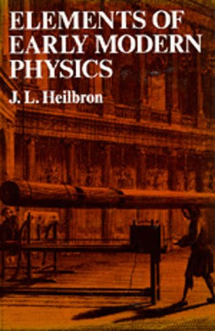 9780520045552: Elements of Early Modern Physics