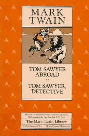 9780520045606: Tom Sawyer Abroad and Tom Sawyer, Detective (Mark Twain Library)