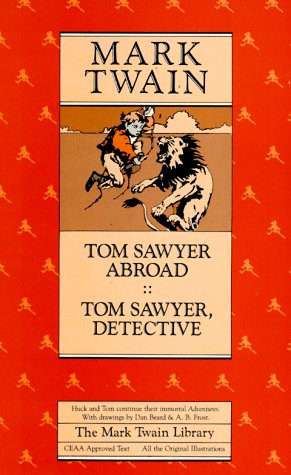 9780520045613: Tom Sawyer Abroad and Tom Sawyer, Detective (Mark Twain Library)